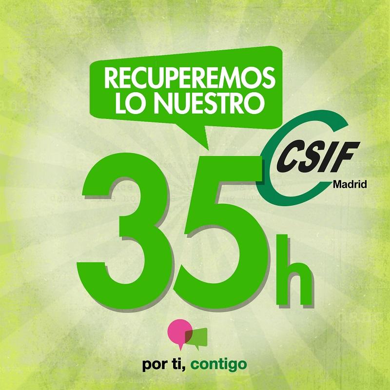 CSIF Madrid 35 horas para los empleados públicos