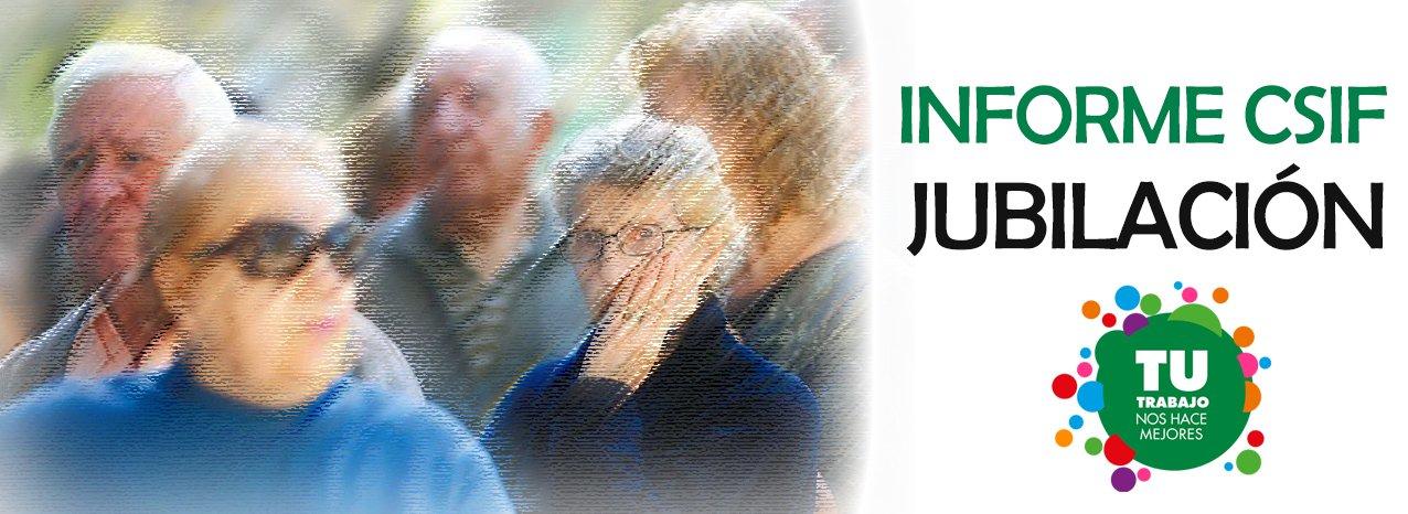 Informe CSIF de Jubilación