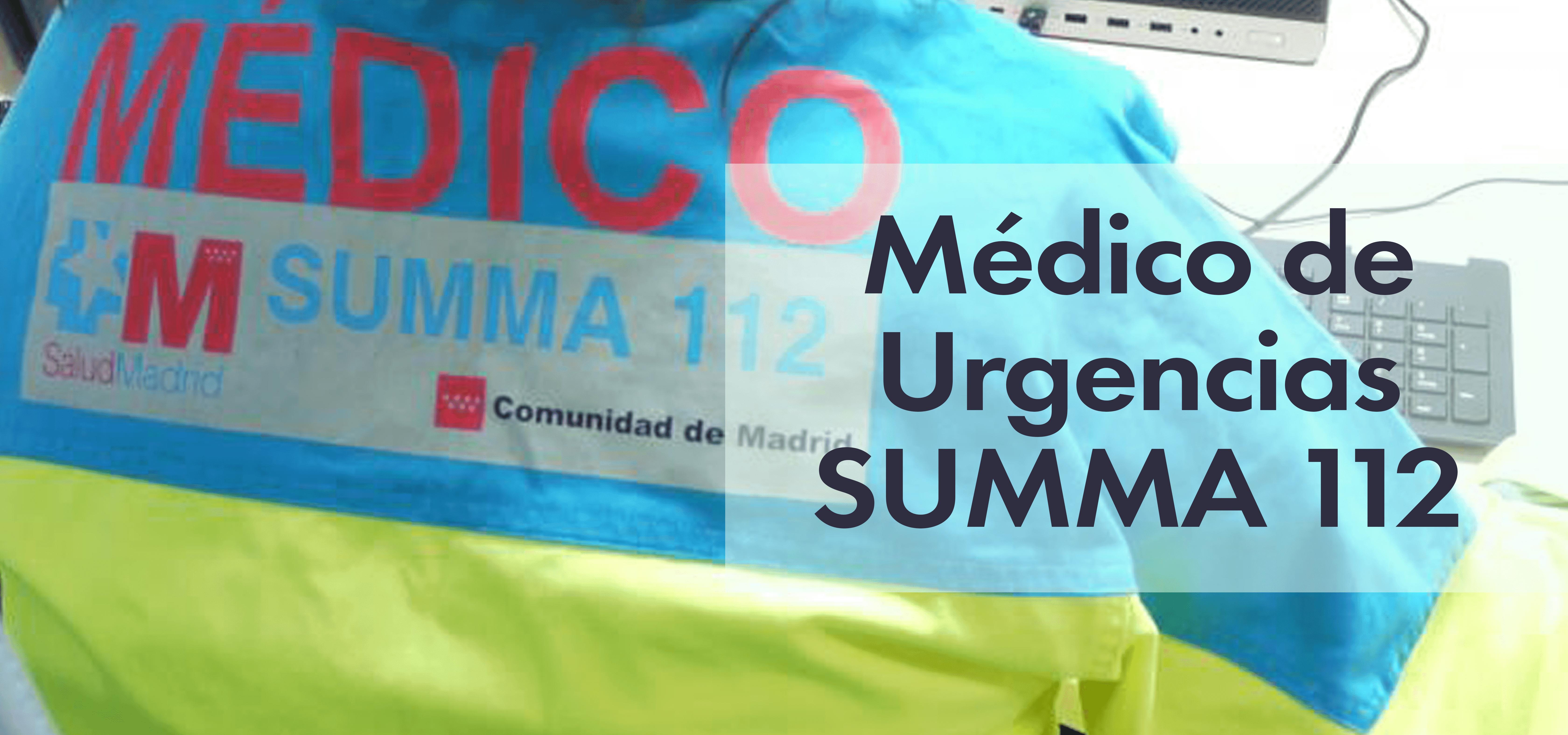 Médico de Urgencias SUMMA 112