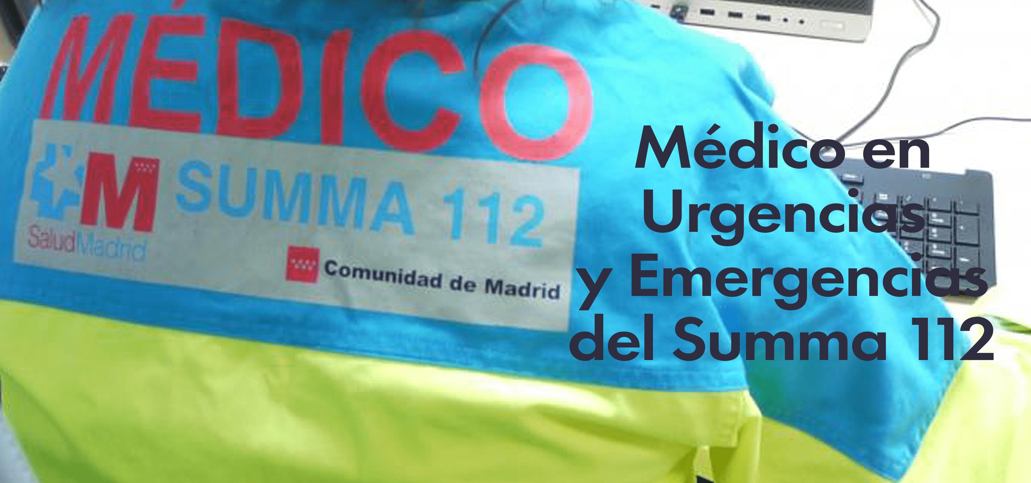 Médico en Urgencias y Emergencias del Summa 112