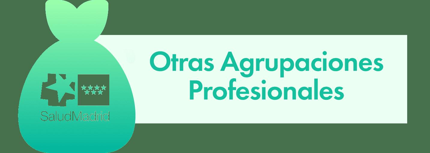 Otras Agrupaciones Profesionales