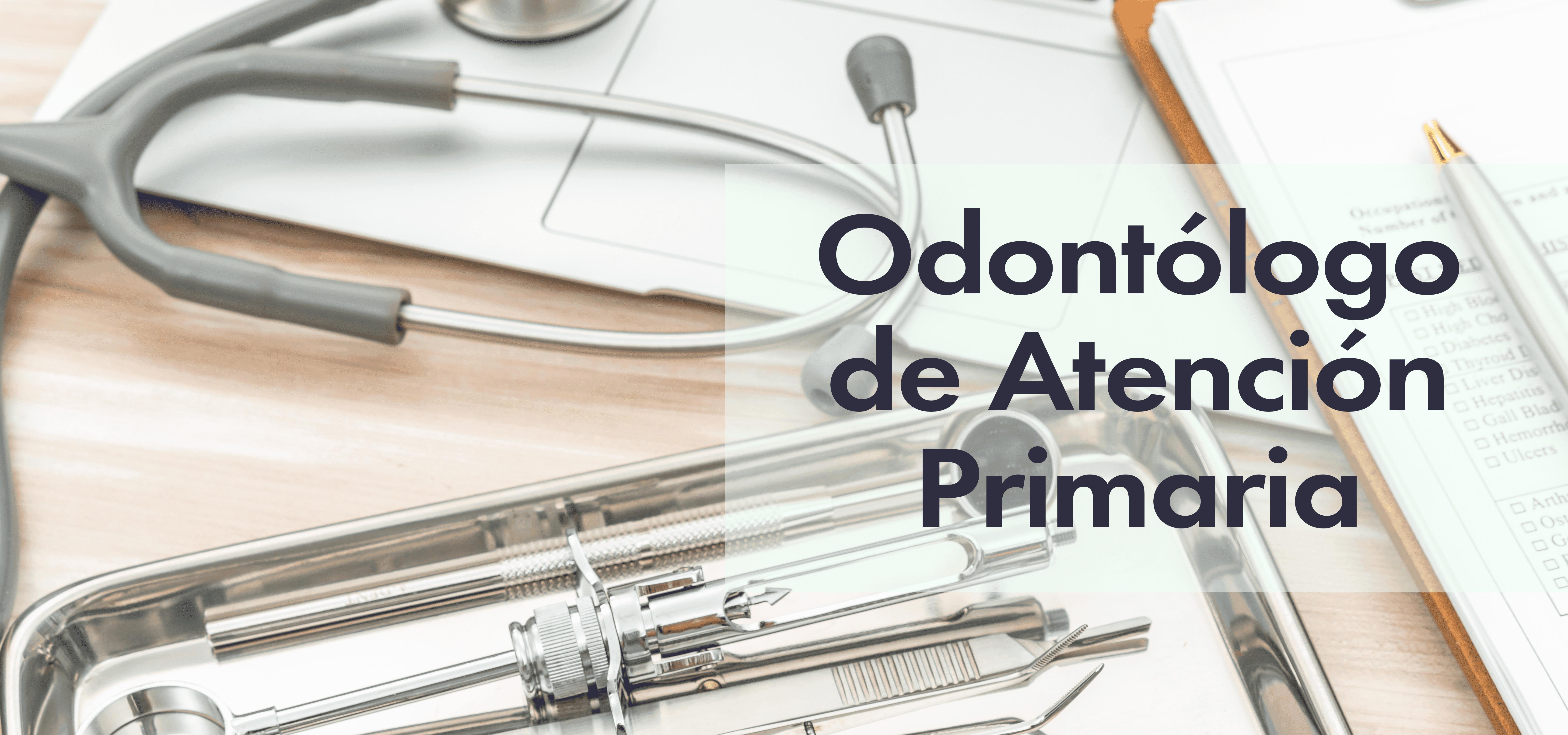 Odontólogo de Atención Primaria