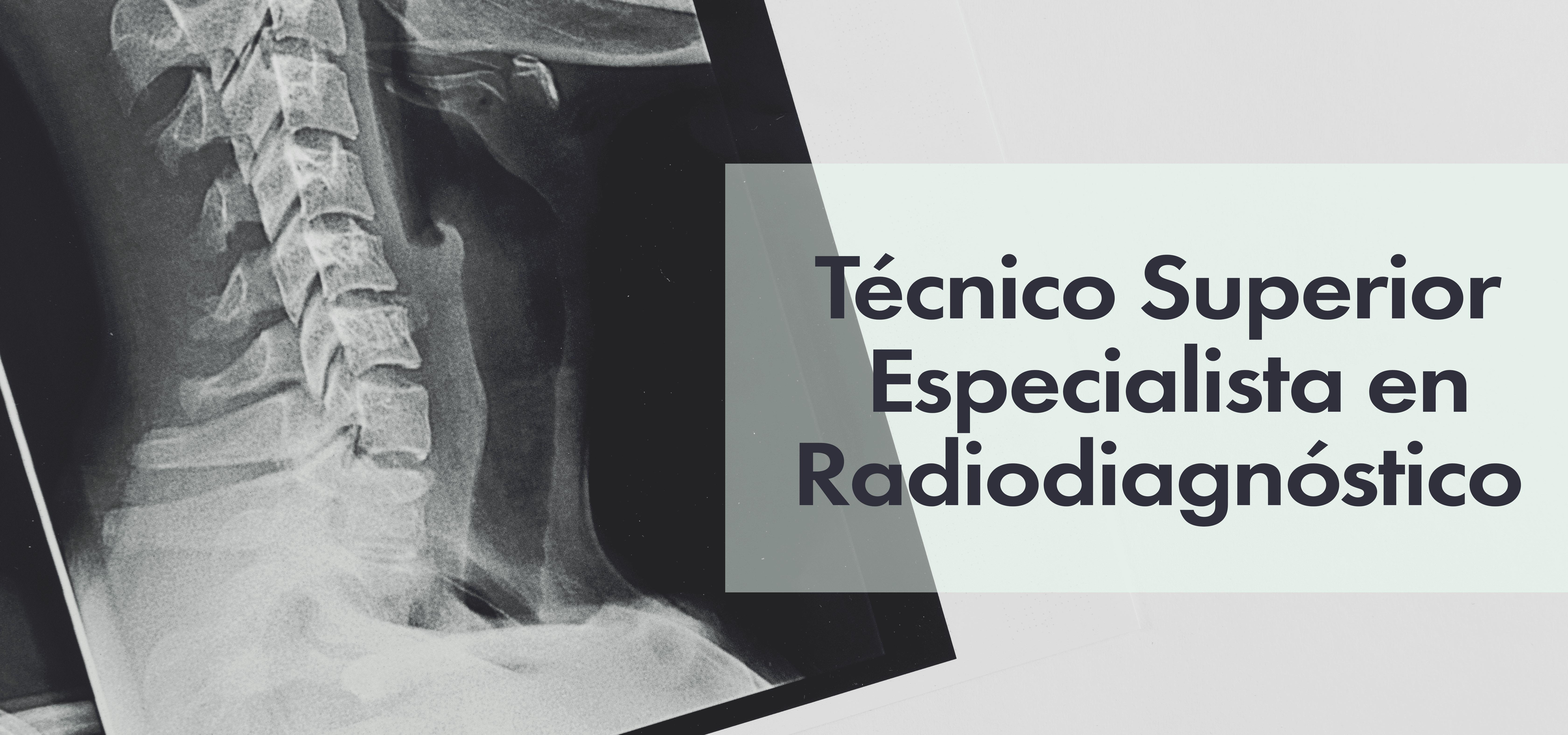 Técnico Superior Especialista en Radiodiagnóstico