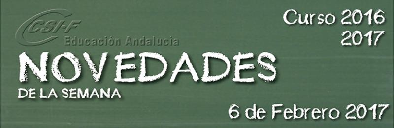 Andalucía - Novedades de la Semana 06/2/2017