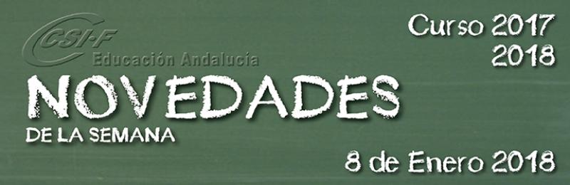 Andalucía - Novedades de la Semana 8/1/2018
