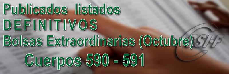Publicadas listas DEFINITIVAS de algunas especialidades de las Bolsas Extraordinarias convocadas en Octubre (590-591)