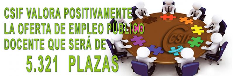 CSIF VALORA POSITIVAMENTE LA OFERTA DE EMPLEO PÚBLICO DOCENTE QUE SERÁ DE 5321 PLAZAS
