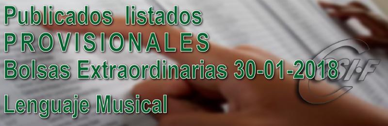 Listados PROVISIONALES de Lenguaje Musical, de la Bolsa Extraordinaria de 30 enero de 2018