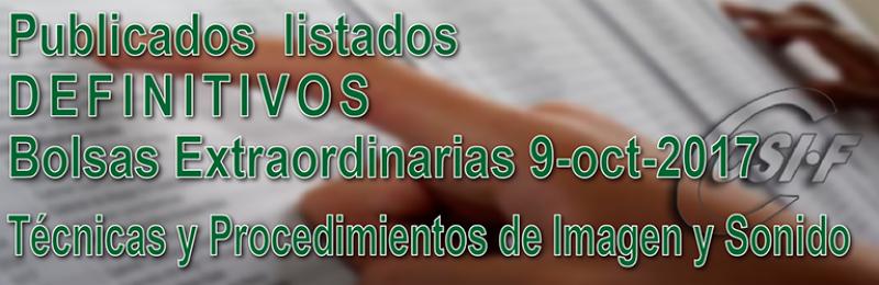 Listados DEFINITIVOS de Técnicas y Procedimientos de Imagen y Sonido, de la Bolsa Extraordinaria de  9 de octubre