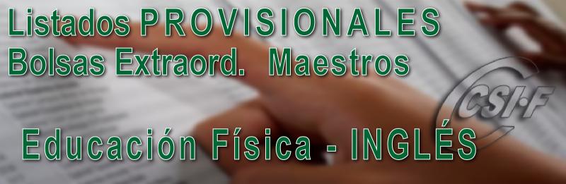 Listados PROVISIONALES de la Bolsa Extraordinaria de Educación Física – Inglés del Cuerpo de MAESTROS