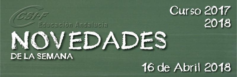 Andalucía - Novedades de la Semana 16/4/2018
