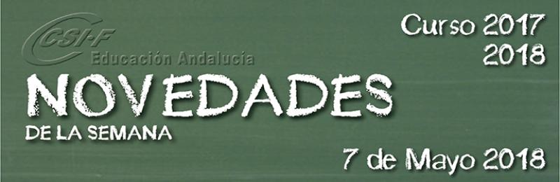 Andalucía - Novedades de la Semana 7/5/2018