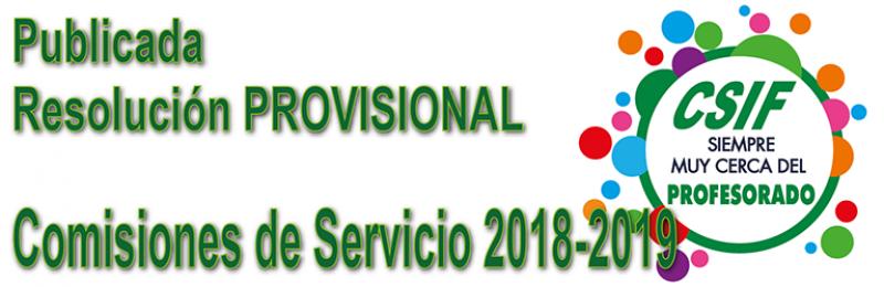 Publicada la Resolución PROVISIONAL de las Comisiones de Servicio 2018-2019