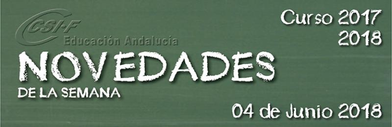 Andalucía - Novedades de la Semana 4/6/2018