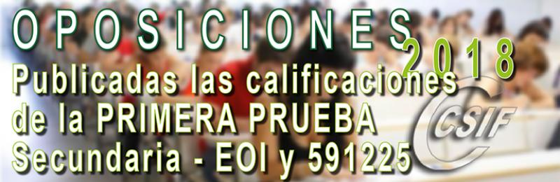 Calificaciones PRIMERA prueba Oposiciones 2018