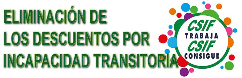 ELIMINACIÓN DE LOS DESCUENTOS POR INCAPACIDAD TRANSITORIA.