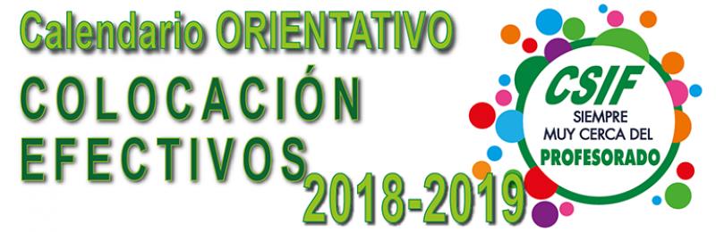 Fechas ORIENTATIVAS de la Colocación de Efectivos 2018-2019