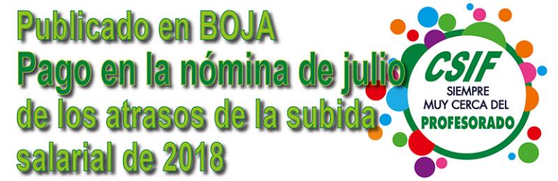 Publicada en BOJA resolución del pago de los atrasos de la subida salarial de 2018 en la nomina de julio