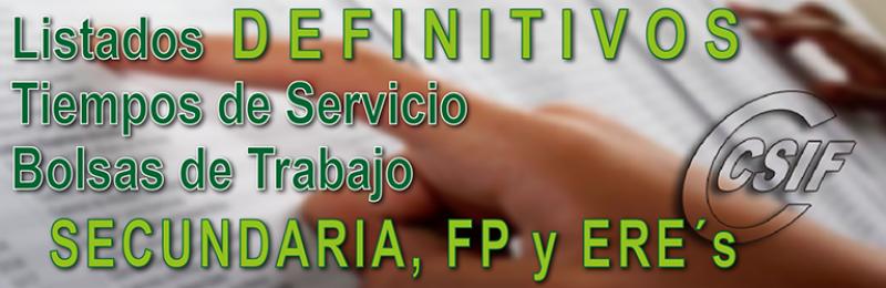 Listados DEFINITIVOS de las Bolsas de Trabajo de Secundaria, FP y ERE´s