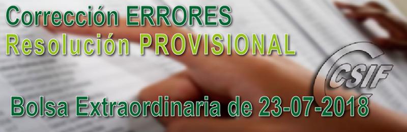 Corrección de ERRORES de la resolución PROVISIONAL de Bolsas de Trabajo (convocatoria de 23/07/2018)