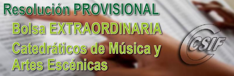 Resolución PROVISIONAL de la Bolsa Extraordinaria de Catedráticos de Música y Artes Escénicas