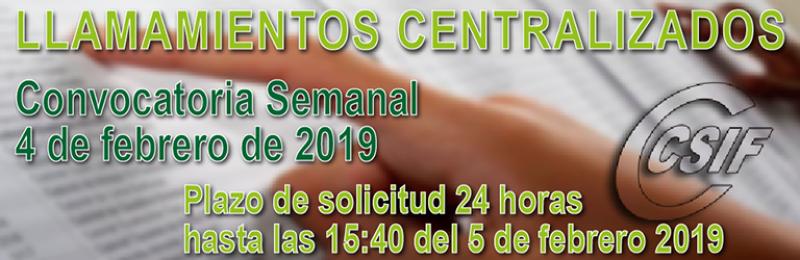 Convocatoria semanal del llamamiento Centralizado de Interinos - (4-2-2019)