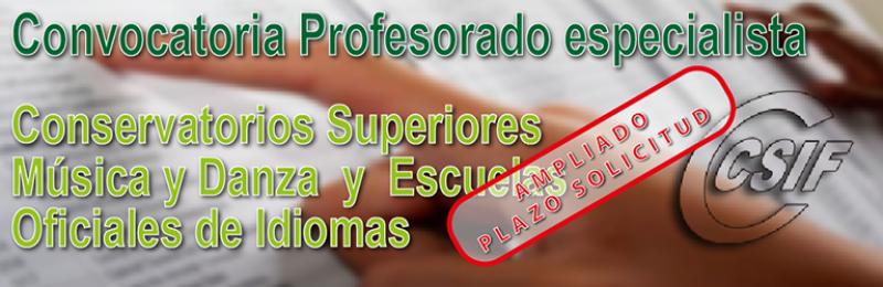 Convocatoria para seleccionar profesorado especialista de las materias que se relacionan en Conservatorios Superiores de Música y Danza y en Escuelas Oficiales de Idiomas