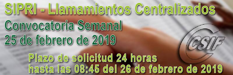 SIPRI - Convocatoria semanal del llamamiento Centralizado de Interinos - (25-2-2019)