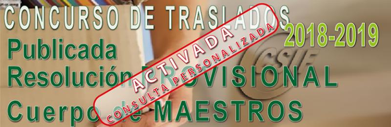 CUERPO DE MAESTROS - Resolución PROVISIONAL del Concurso de Traslados 2018-2019