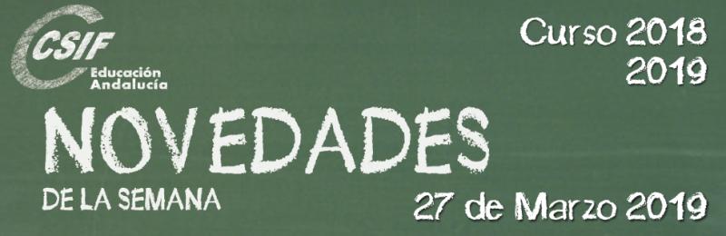 Andalucía - Novedades de la Semana 27/3/2019