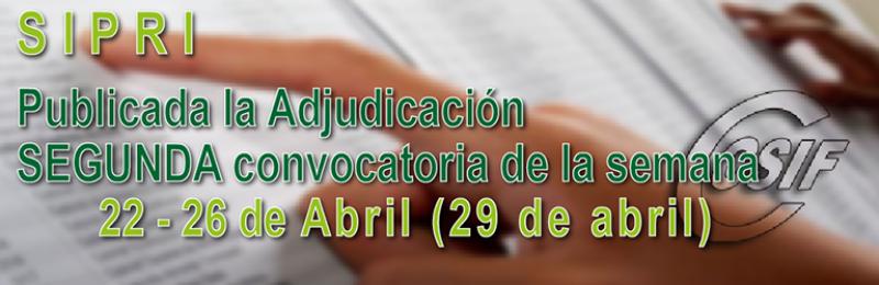 Publicada adjudicación SEGUNDA convocatoria SIPRI (Semana 22-26 de marzo) - 29/04/2019