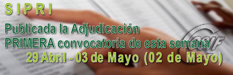 Publicada adjudicación PRIMERA convocatoria SIPRI (Semana 29 abril - 03 de mayo)