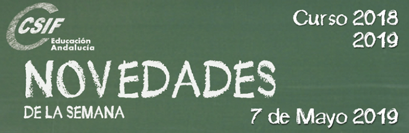 Andalucía - Novedades de la Semana 7/4/2019