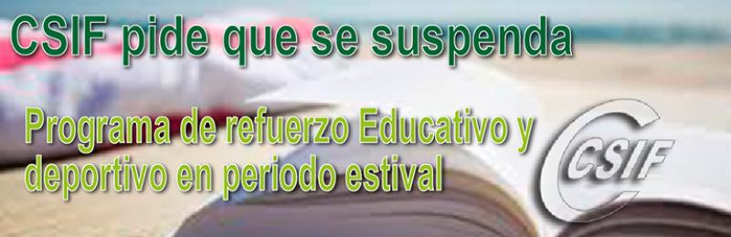 CSIF-A pide que se suspenda el programa educativo de refuerzo estival en los centros andaluces