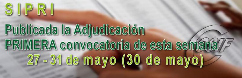 Publicada adjudicación PRIMERA convocatoria SIPRI (Semana 27- 31 de mayo)