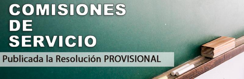 Publicada la resolución PROVISIONAL de Comisiones de Servicio para el curso 2019-2020