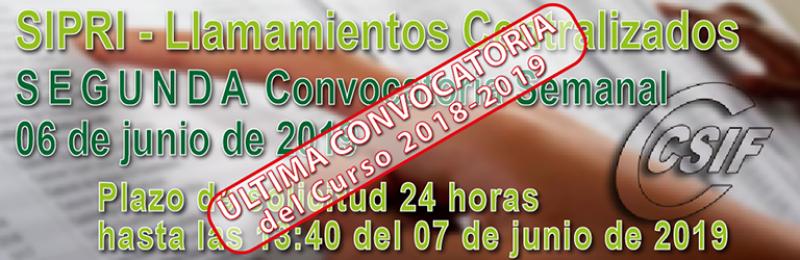 SIPRI - SEGUNDA Convocatoria semanal del llamamiento Centralizado de Interinos 06-06-2019 -- Semana (03-07 de mayo)
