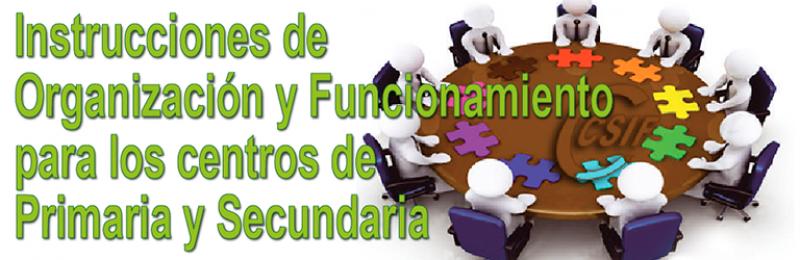 INSTRUCCIONES DE ORGANIZACIÓN Y FUNCIONAMIENTO PARA LOS CENTROS DE PRIMARIA Y SECUNDARIA.