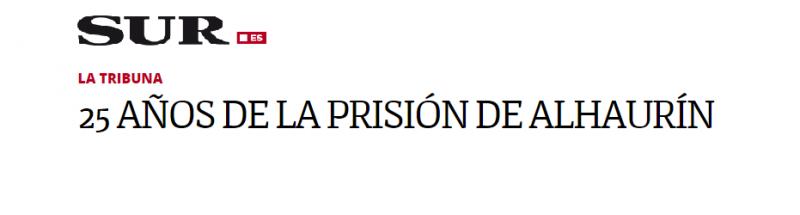 25 años de la prisión de Alhaurín