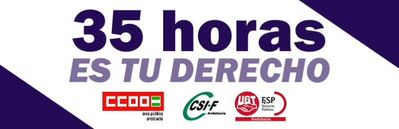 CSIF, CCOO y UGT instan al Gobierno estatal a levantar la suspensión cautelar de las 35 horas