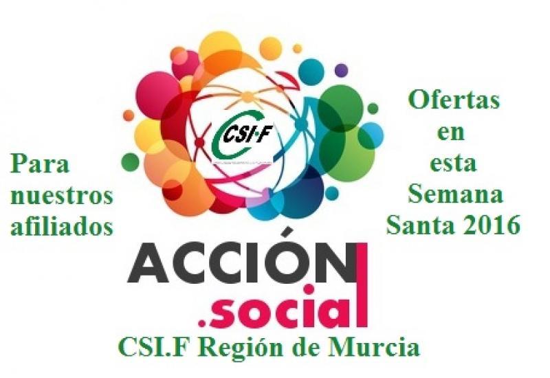 CSI.F Murcia, ofrece a nuestros afiliados, descuentos y ofertas esta Semana Santa. Acción Social 2016