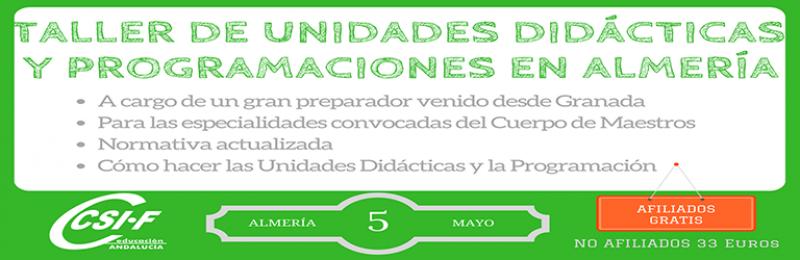 Almería - TALLER DE UNIDADES DIDÁCTICAS Y PROGRAMACIONES - Oposiciones 2017