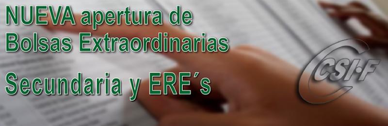 NUEVA APERTURA DE BOLSAS EXTRAORDINARIAS - Secundaria y ERE´s