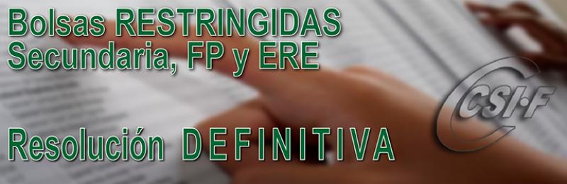 Publicada la resolución DEFINITIVA de la Bolsa RESTRINGIDA de Secundaria, FP y ERE