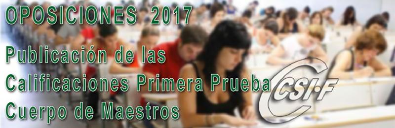 Publicación de las Calificaciones de la primera prueba de Oposiciones del Cuerpo de Maestros
