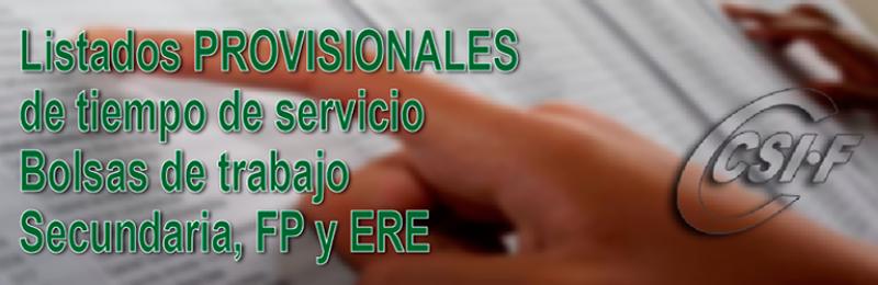 Listados PROVISIONALES tiempo de servicio Secundaria, FP y ERE