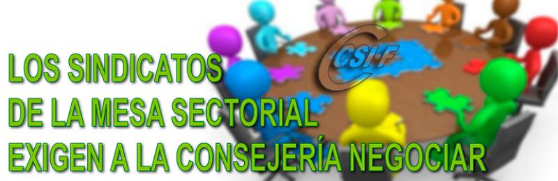 LOS SINDICATOS DE LA MESA SECTORIAL EXIGEN A LA CONSEJERÍA NEGOCIAR.