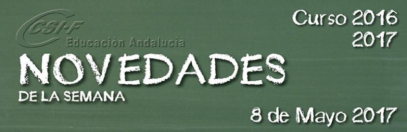 Andalucía - Novedades de la Semana 8/5/2017