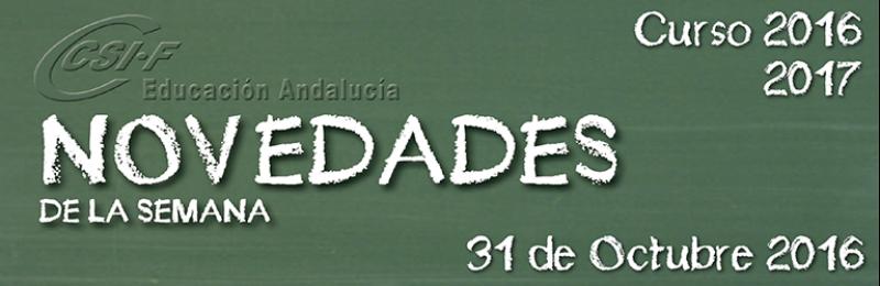 Andalucía - Novedades de la Semana 31/10/2016