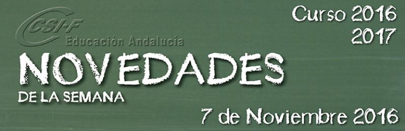 Andalucía - Novedades de la Semana 7/11/2016